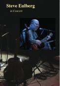 Steve Eulberg in Concert DVD
